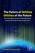 The Future of Utilities: Utilities of the Future